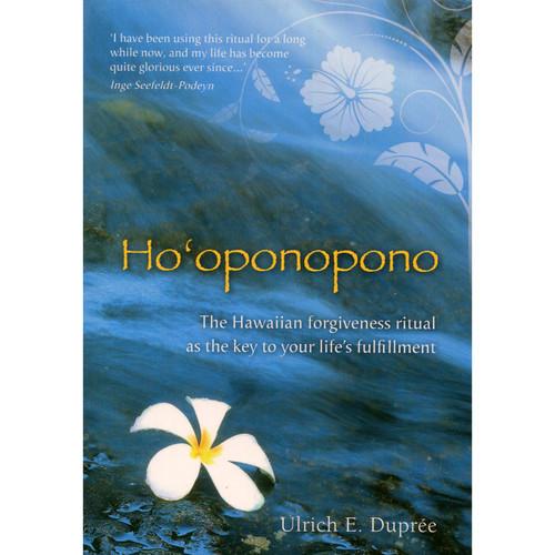Ho'oponopono by Ulrich E. Dupree