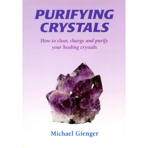 Purifying Crstals by Michael Gienger