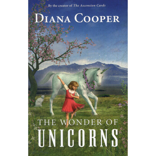 The Wonder of Unicorns by Diana Cooper