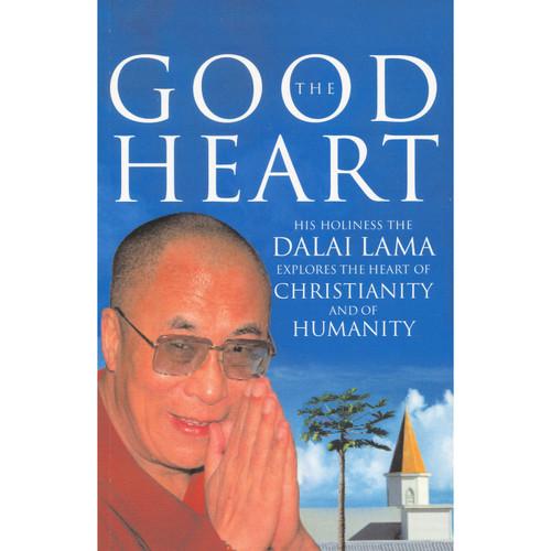 The Good Heart by the Dalai Llama