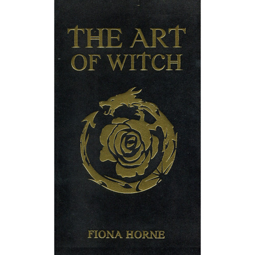 The Art of Witch by Fiona Horne