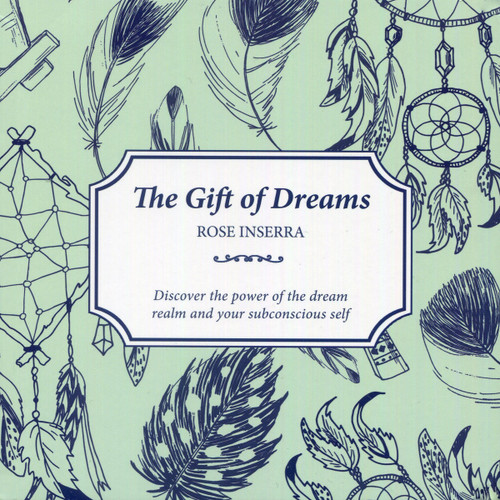 The Gift of Dreams by Rose Inserra