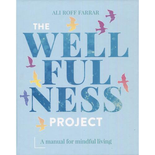 The Wellfullness Project by Ali Roff Farrar