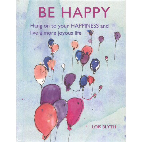 Be Happy by Lois Blyth