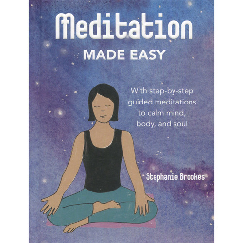 Meditation Made Easy by Stephanie Brookes