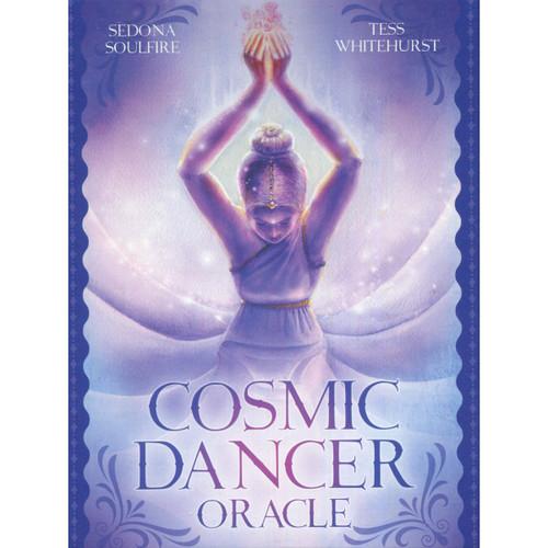 Cosmic Dancer Oracle by Sedona Soulfire & Tess Whitehurst