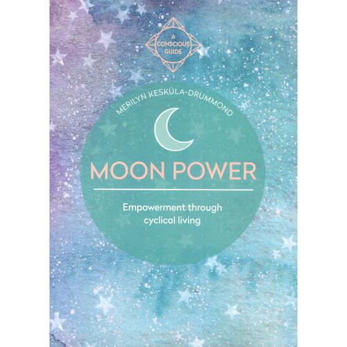 Moon Power by Merilyn Keskula