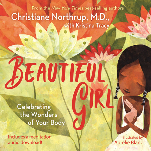 Beautiful Girl by Christiane Northrup & Kristina Tracy