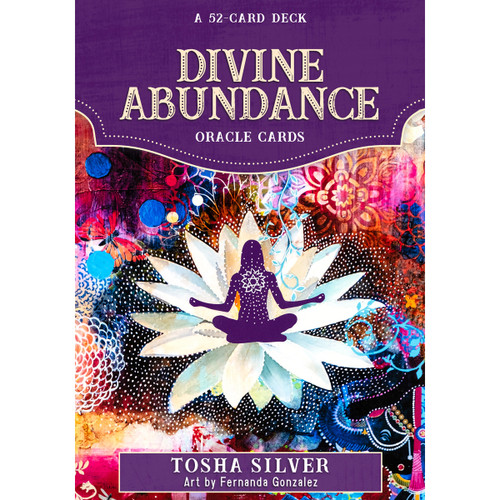 Divine Abundance Oracle Cards by Tosha Silver