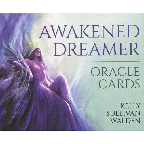 Awakened Dreamer Oracle Cards by Kelly Sullivan Walden