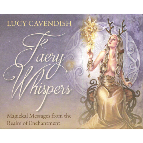 Faery Whispers Oracle by Lucy Cavendish