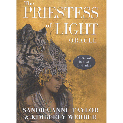 The Priestess of Light Oracle by Sandra Anne Taylor