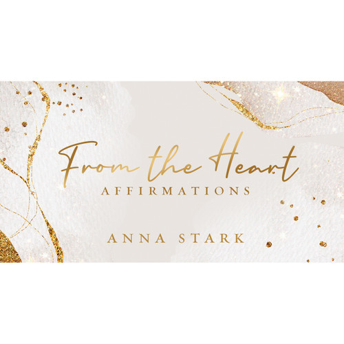 From the Heart Affirmations Mini Cards by Anna Stark