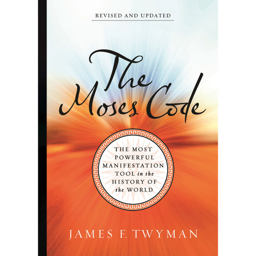 The Moses Code by James F. Twyman