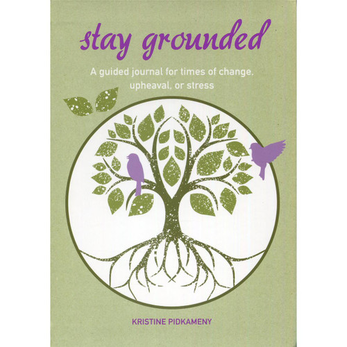 Stay Grounded Journal by Kristine Pidkameny