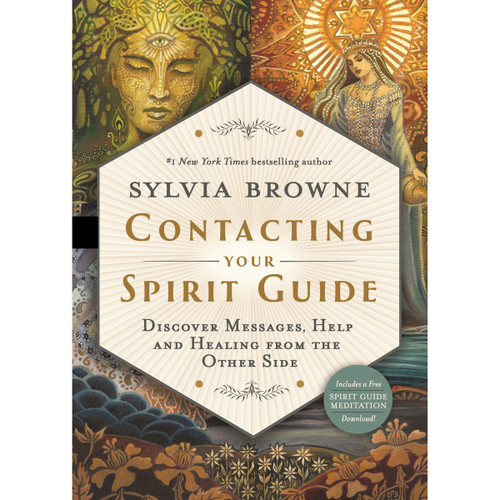 Contacting Your Spirit Guide by Sylvia Browne