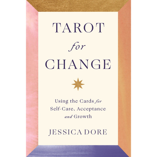 Tarot for Change by Jessica Dore