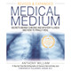 Medical Medium by Anthony William (Revised & Expanded Edition)