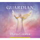 CD: Meditation to Connect with your Guardian Angel by Diana Cooper