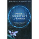 Inside the Secret Life of Fairies by Maggie Hamilton