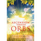 Ascension Through Orbs by Diana Cooper & Kathy Crosswell