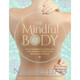 The Mindful Body by Noa Belling