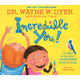 Incredible You! by Dr Wayne Dyer