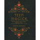 Teen Magick by Fiona Horne
