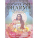 Discover Your Dharma by Sahara Rose