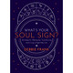 What's Your Soul Sign by Debbie Frank