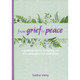 From Grief to Peace (Journal) by Heather Stang