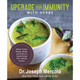 Upgrade Your Immunity with Herbs by Dr. Joseph Mercola