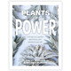 Plants of Power by Stacey Demarco