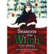 Seasons of the Witch : Yule Oracle by Lorraine Anderson