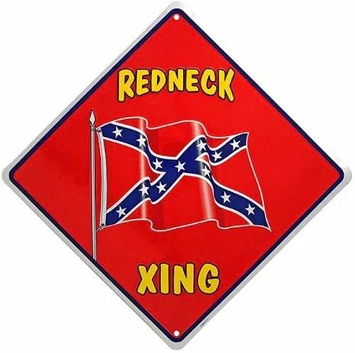 REDNECK XING REBEL FLAG SIGN