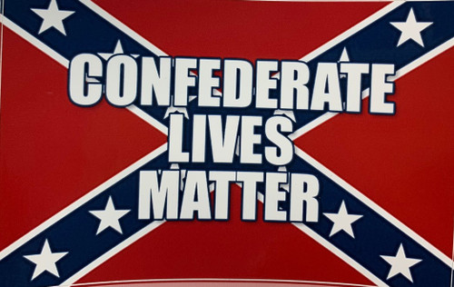 Confederate lives Matter Sticker