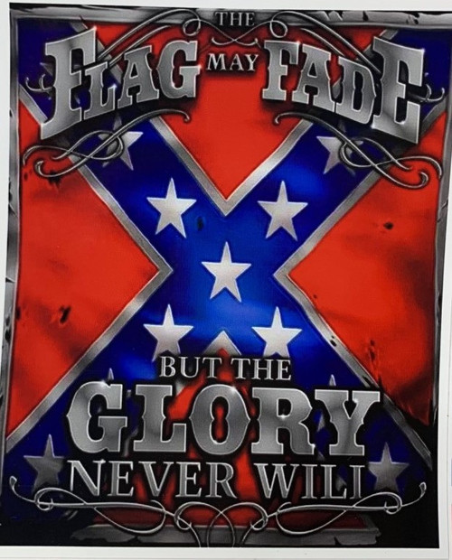The Flag May Fade Confederate Sticker