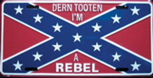 Dern Tooten I'm A Rebel License Plate