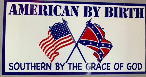 American By Birth Southern By the Gare Of God