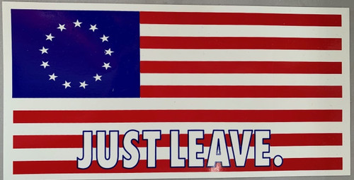 Just Leave Sticker
