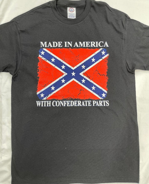 "Made In America With Confederate Parts ""Made In America"""