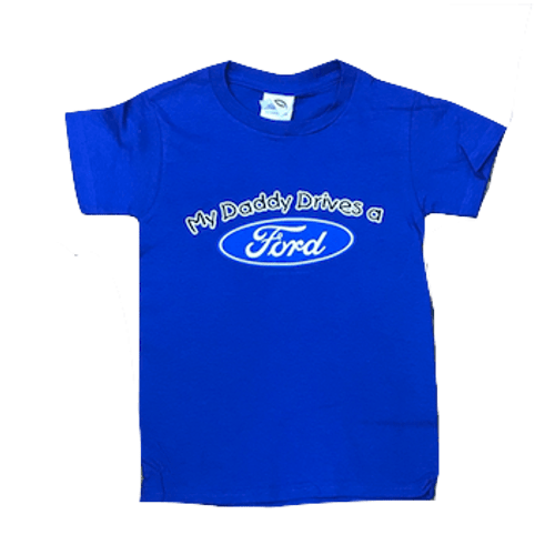 My Daddy Drives A Ford T-Shirt (Youth)