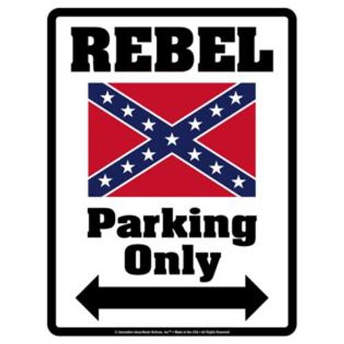 Rebel Parking Only (Sign)