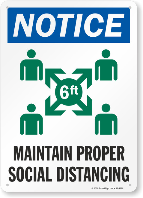 """MYSAFETY S2-4398-PL-10 Plastic Sign, 7"""" x 10"""", Notice Maintain Proper Social Distancing"""