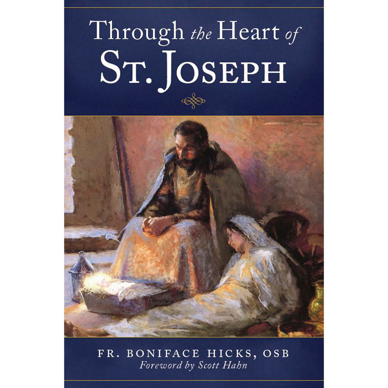 Through the Heart of St. Joseph