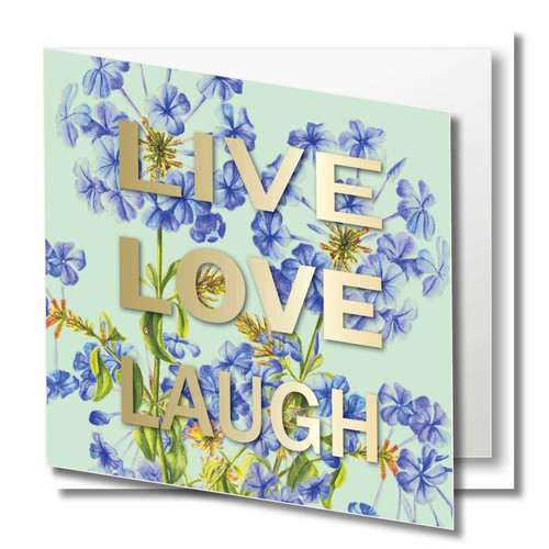 Floral Greeting Card , Plumbago flower , Live Love bLaugh , Inspirational , Best Friend , Blank Inside ,  gold foil text , Botanical Watercolour ,