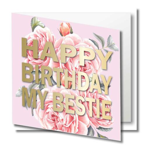Birthday Greeting Card , Happy Birthday My Bestie , Best Friend  , Blank Inside ,  gold foil text , Botanical Watercolour ,