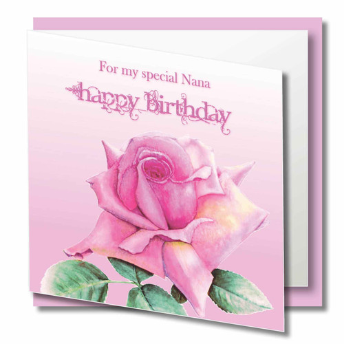 Nana Birthday  - For my Special Nana Happy Birthday - Beautiful Pink Rose