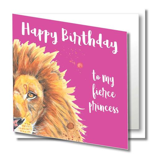 Birthday Greeting Card , To my Fierce Princess , Lion , Happy Birthday , Wild Animals , Daughter, Niece, Grand,daughter, Blank Inside , Original Watercolour Art