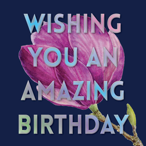 """Happy Birthday  Beautiful Contemporary Floral """"Wishing You an Amazing Birthday"""" Purple Magnolia Navy Blue Background Coloured Silver Foil Text Watercolour"""